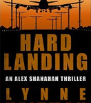 New cover for Lynne Heitman's Hard Landing